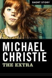 The Extra | Michael Christie |
