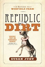 Republic Of Dirt | Susan Juby |