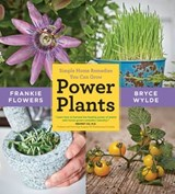 Power Plants | Frankie Flowers ; Bryce Wylde |