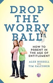 Drop The Worry Ball | Alex Russell ; Tim Falconer |