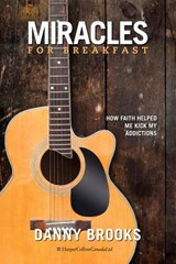 Miracles For Breakfast | Danny Brooks |