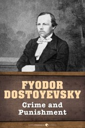 Crime And Punishment | Fyodor Dostoyevsky |