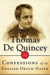 Confessions Of An English Opium-Eater | Thomas De Quincey |