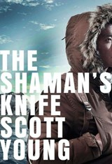 The Shaman's Knife | Scott Young |