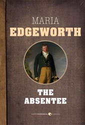 The Absentee | Maria Edgeworth |