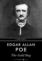 The Gold Bug | Edgar Allan Poe |
