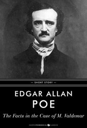 The Facts In The Case Of M. Valdemar | Edgar Allan Poe |