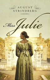 Miss. Julie | August Strindberg |