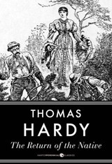The Return Of The Native | Thomas Hardy |