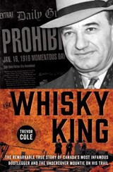 The Whisky King | Trevor Cole |