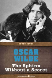 The Sphinx Without A Secret | Oscar Wilde |