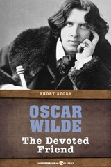 The Devoted Friend | Oscar Wilde |