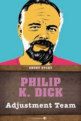 Adjustment Team | Philip K. Dick |