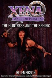 Xena Warrior Princess: The Huntress and the Sphinx | Ru Emerson |