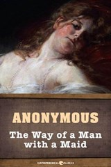 The Way Of A Man With A Maid | Anonymous |