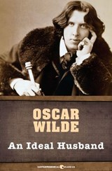 An Ideal Husband | Oscar Wilde |