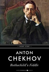 Rothschild's Fiddle | Anton Chekhov |