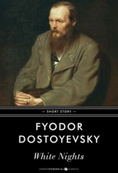 White Nights | Fyodor Dostoyevsky |