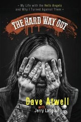 The Hard Way Out | Atwell, Dave ; Langton, Jerry |