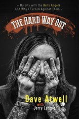 The Hard Way Out | Jerry Langton ; Dave Atwell |
