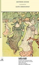 Mother Goose or the Old Nursery Rhymes - Illustrated by Kate Greenaway | auteur onbekend |