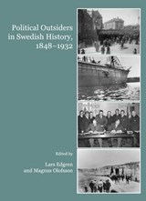 Political Outsiders in Swedish History, 1848-1932 |  |
