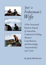 Just a Fisherman's Wife | Jane Dowling |