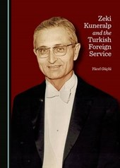 Zeki Kuneralp and the Turkish Foreign Service