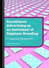 Recruitment Advertising As an Instrument of Employer Branding