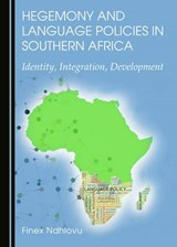 Hegemony and Language Policies in Southern Africa | Finex Ndhlovu |