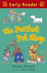 Early reader Perfect pet shop (early reader) | Vivian French |