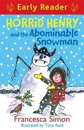 Horrid Henry Early Reader: Horrid Henry and the Abominable S