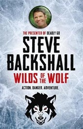 Falcon Chronicles: Wilds of the Wolf | Steve Backshall |