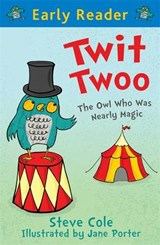 Early Reader: Twit Twoo | Steve Cole |