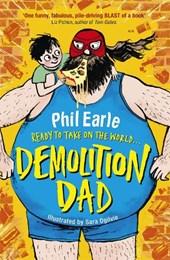 Storey Street novel: Demolition Dad