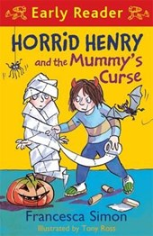 Horrid Henry Early Reader: Horrid Henry and the Mummy's Curs
