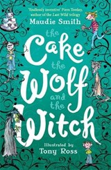Cake the Wolf and the Witch | Maudie Smith |