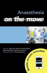Anaesthesia on the Move | Sally Keat |