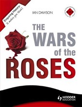 Enquiring History: The Wars of the Roses: England 1450-1485
