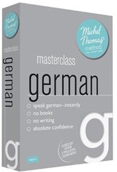 Masterclass German (Learn German with the Michel Thomas Meth