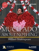 Globe Education Shakespeare: Much Ado About Nothing | Globe Education |