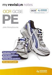 My Revision Notes: OCR GCSE PE | John Honeybourne |
