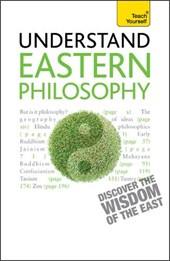 Teach Yourself Understand Eastern Philosophy