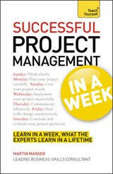 Project Management In A Week | Martin Manser |