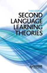 Second Language Learning Theories | Rosamond (university Of Southampton, Uk) Mitchell ; Florence (university of Essex, Uk) Myles ; Emma (university of York, Uk) Marsden |