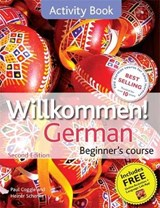 Willkommen German Beginner's Course: Activity Book | Paul Coggle |
