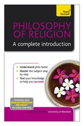 Philosophy of Religion - A Complete Introduction: Teach Your
