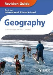 Cambridge International AS and A Level Geography Revision Gu