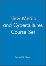 New Media and Cybercultures Course Set | Pramod K. Nayar |