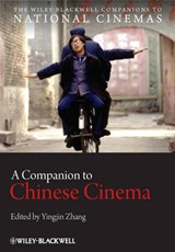 A Companion to Chinese Cinema | Yingjin Zhang |
